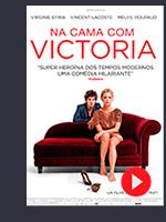 Assista no Telecine Play: Na Cama com Victoria